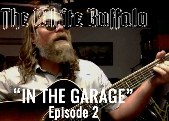 "THE WHITE BUFFALO - In The Garage: Episode 2 - ""Story"""