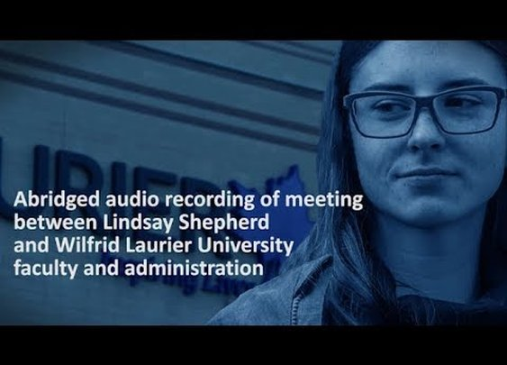 Excerpts from secretly recorded meeting  (Lindsay Shepherd vs. Wilfrid Laurier University) - YouTube