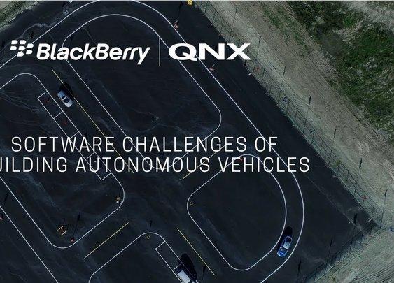 BlackBerry QNX: How Software Challenges Of Building Autonomous Vehicles