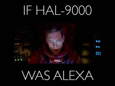If HAL-9000 was Alexa