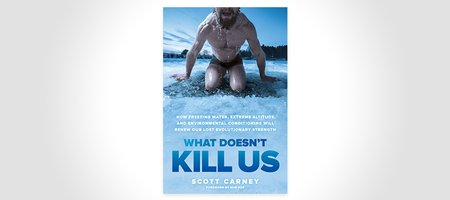 What Doesn't Kill Us Book
