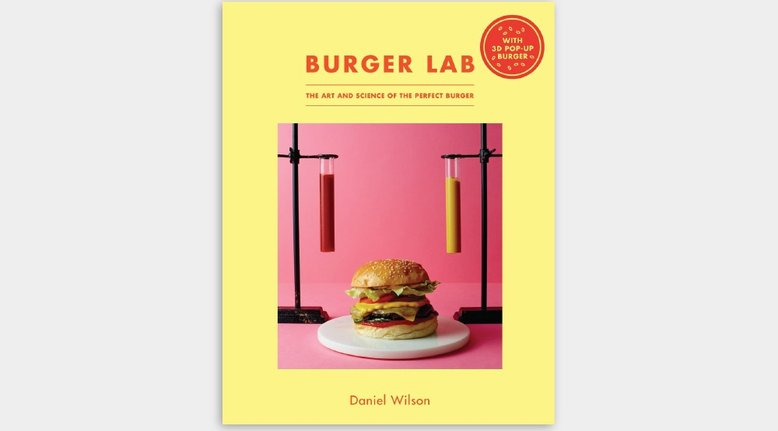 Burger Lab: The Art and Science of the Perfect Burger