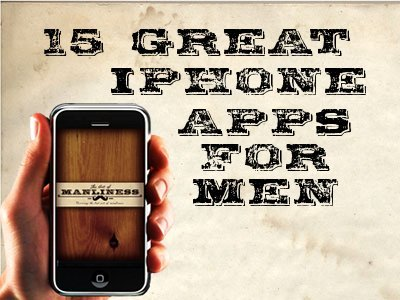 15 Great iPhone Apps For Men