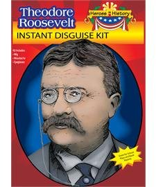 The Teddy Roosevelt Instant Disguise Kit