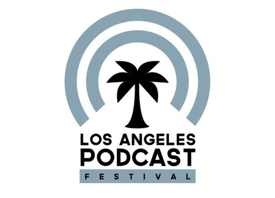 Los Angeles Podcast Festival by Elwood, Mancini, Anthony and Wood — Kickstarter