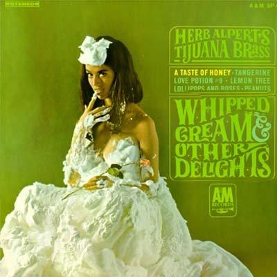 Herb Alpert's Tijuana Brass - Whipped Cream