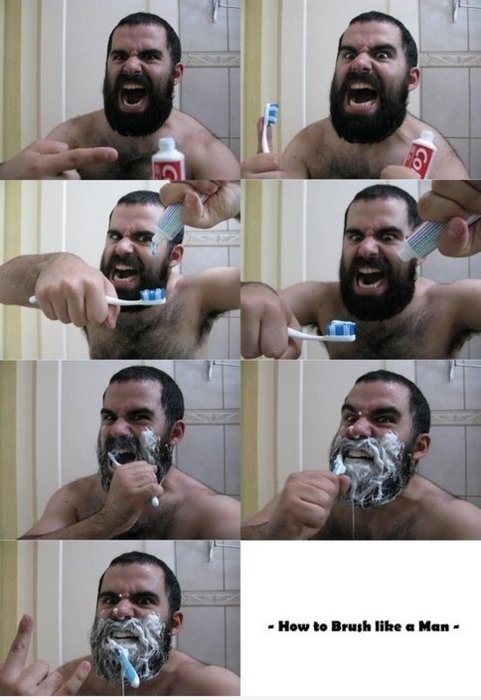 The Best Fun Site! • How to brush your teeth like a man!