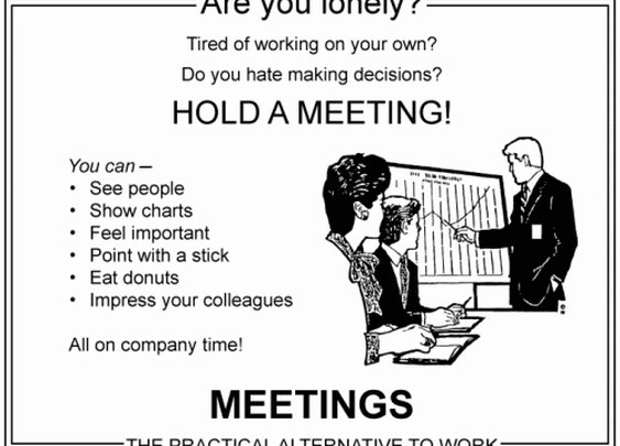 Meetings: Where Work Goes to Die