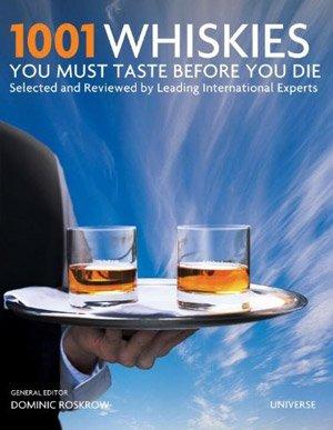 1001 Whiskies You Must Taste Before You Die | Uncrate