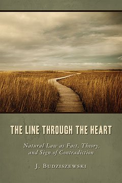 The Line Through the Heart: Natural Law