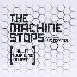 The Machine Stops, by E.M. Forster