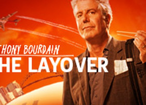 Anthony Bourdain: The Layover