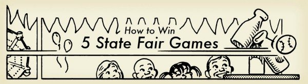 How to Win 5 State Fair Games   The Art of Manliness