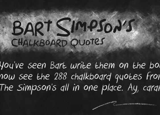Every Bart Simpson Chalkboard Quote EverWritten - News - GeekTyrant