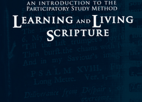 Learning and Living Scripture: An Introduction to the Participatory Study Method