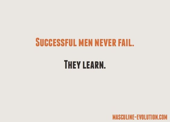 Successful Men Never...
