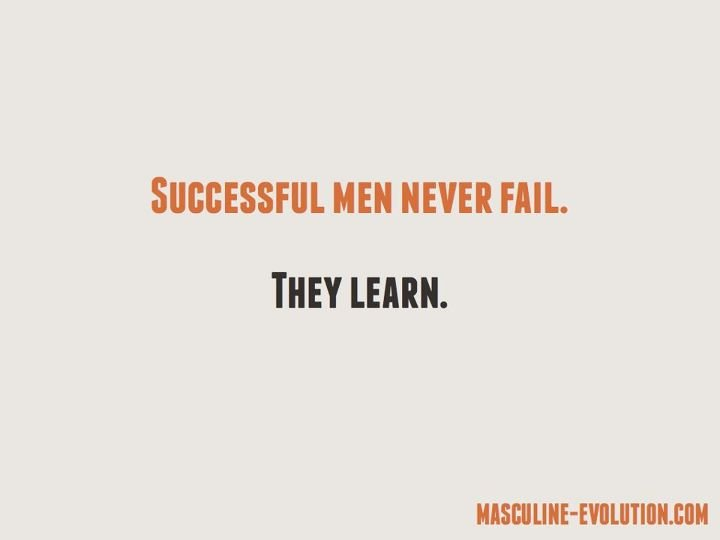 Successful Men Never...