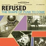 Essential Album: Refused - The Shape of Punk to Come