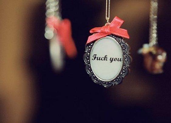 Fuck You <3
