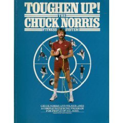 Toughen Up! the Chuck Norris Fitness System
