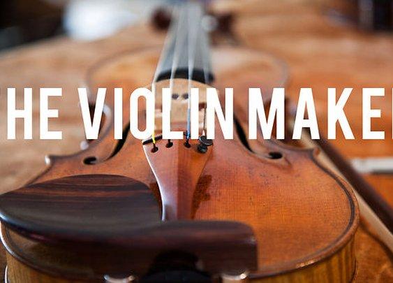 The Violin Maker on Vimeo