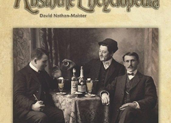 The Absinthe Encyclopedia - Hardback Edition by David Nathan-Maister in History