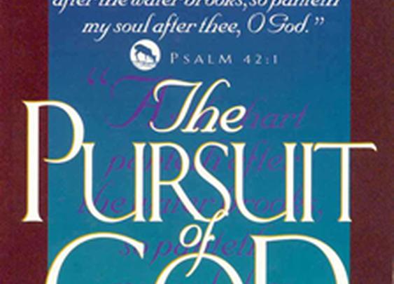The Pursuit of God - A.W. Tozer | Dad, Husband, Designer, & Web Aficionado