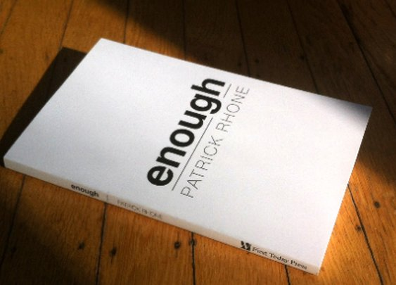 On Enough: The Book