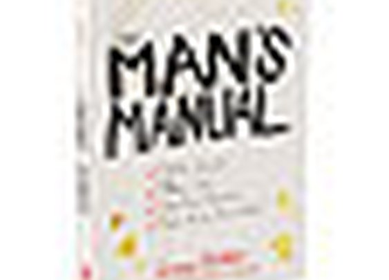THE MAN'S MANUAL | man manual, book of tips, tips for men |