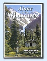 Alone in the Wilderness, DVD and VHS available, the story of Dick Proenneke