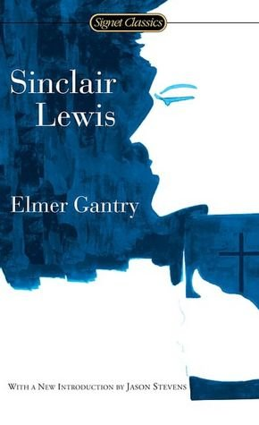 BARNES & NOBLE | Elmer Gantry by Sinclair Lewis, Penguin Group (USA) Incorporated | Paperback, Hardcover, Audiobook