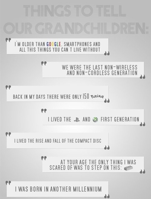 Things to tell our grandchildren | Funnyism | Just Fun Here