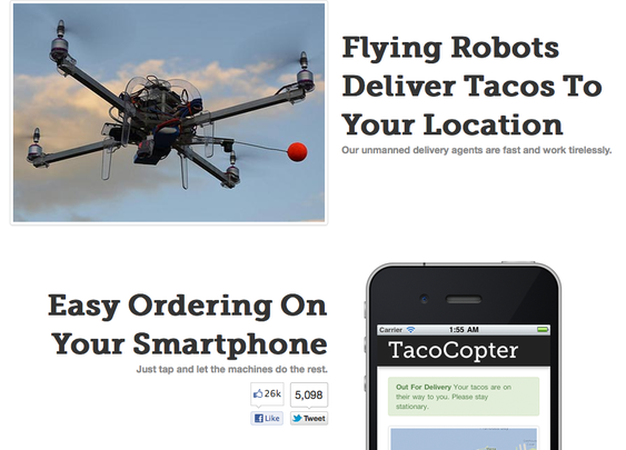 The TacoCopter: Flying Robots Deliver Tacos To Your Location