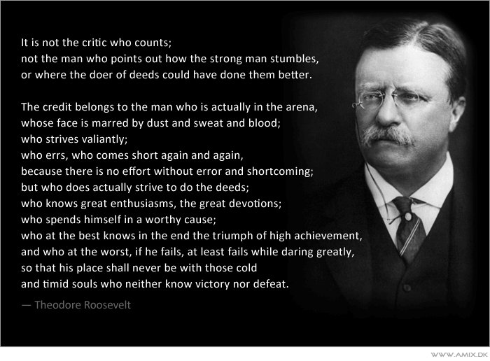 It is not the critic who counts;