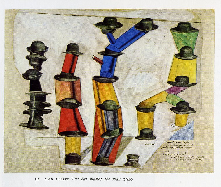 """""""the hat makes the man"""" max ernst. 4.2.1891 
