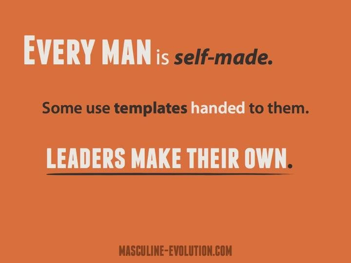 Every Man Is Self-Made