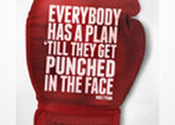 Everybody Has A Plan print