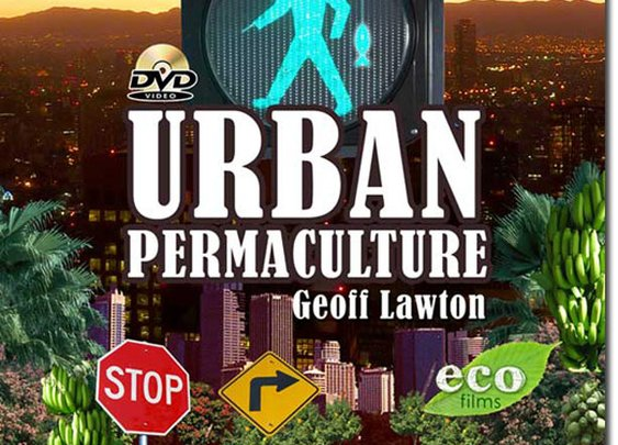 Urban Permaculture DVD - You May Order! (Shipping Nov. 1, 2011)  Permaculture Research Institute