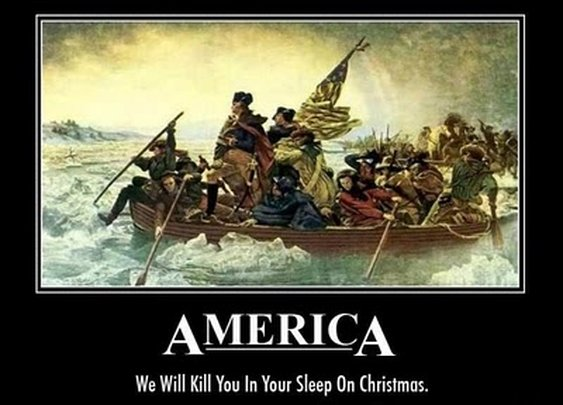 America: We will kill you in your sleep on Christmas
