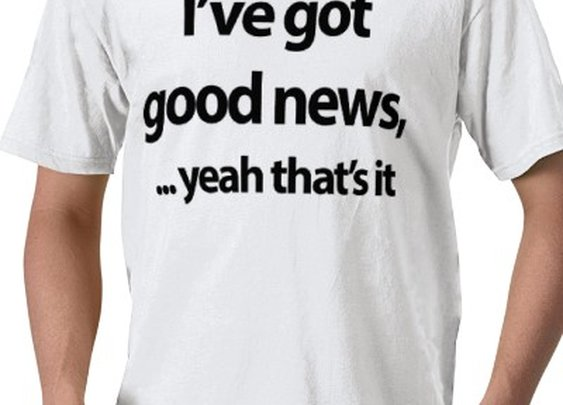 I've got good news! from Zazzle.com