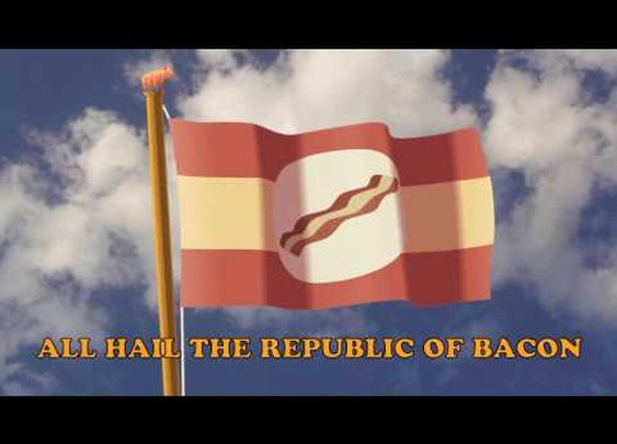 Republic of Bacon Anthem      - YouTube