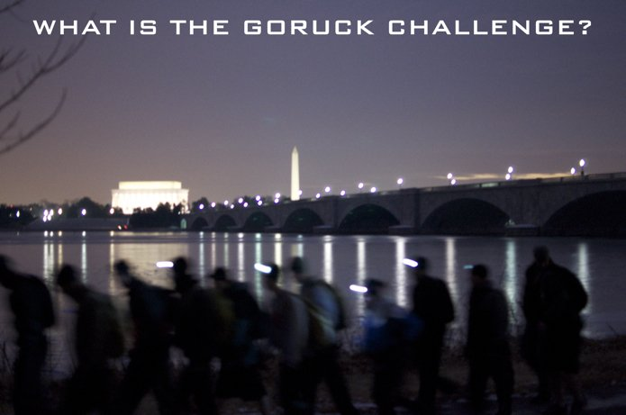 What is the GORUCK Challenge? Postcards from DC | GORUCK