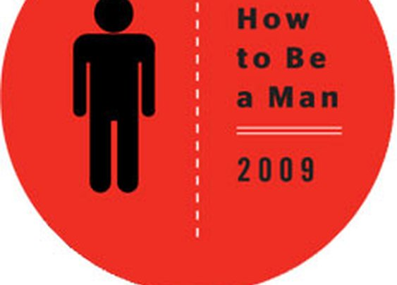 How to Be a Man - Characteristics of the Ideal Man - Esquire