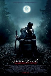 Abraham Lincoln: Vampire Hunter---This could Suck or Kick Ass...Here's hoping