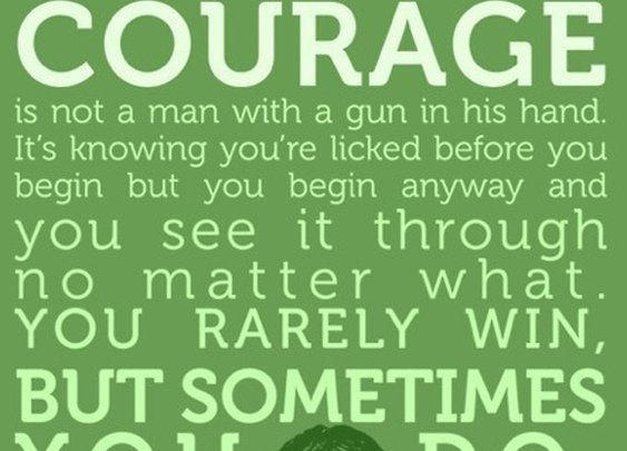 Atticus Finch on Courage