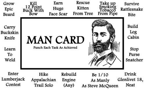 The original Mans Man Card