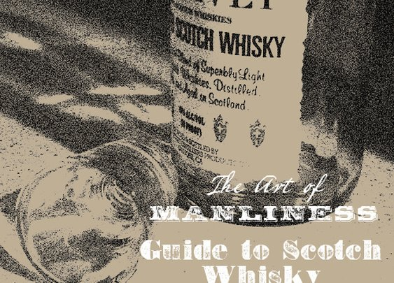 Complete Guide to Scotch Whisky