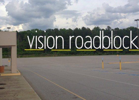 Vision Roadblocks | JonathanPearson.net