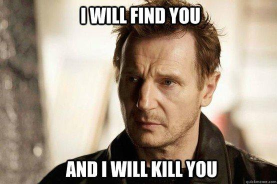 Taken! Liam Neeson.