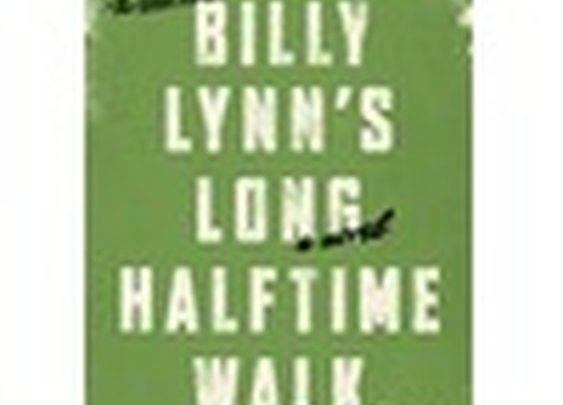 """Billy Lynn's Long Halftime Walk"" by Ben Fountain"